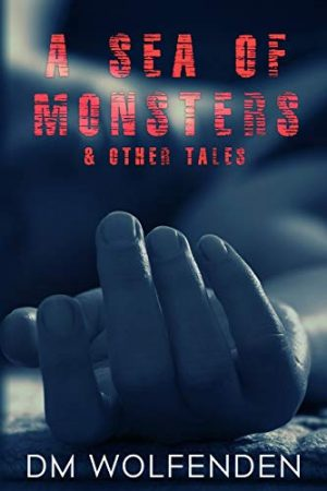 Cover for A Sea Of Monsters and Other Tales