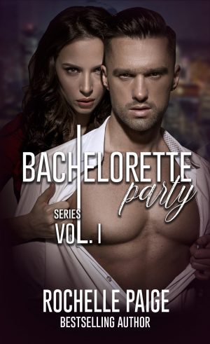 Cover for Bachelorette Party Series: Volume 1