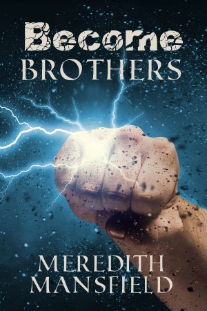 Cover for Become: Brothers
