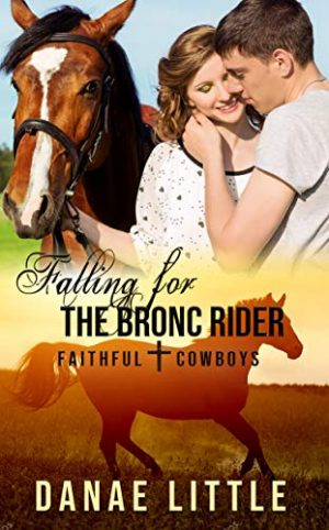 Cover for Falling for the Bronc Rider