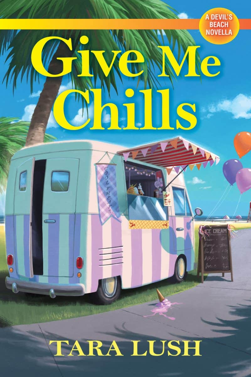 Cover for Give Me Chills: A Devil's Beach Novella