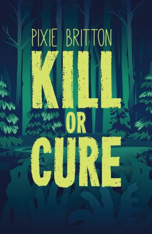 Cover for Kill or Cure