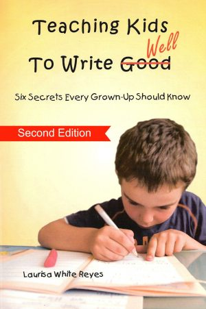 Cover for Teaching Kids to Write Well