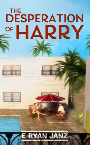 Cover for The Desperation of Harry