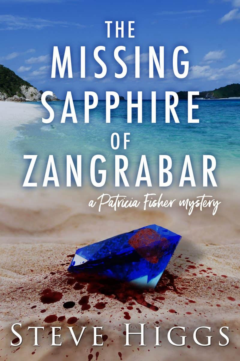 Cover for The Missing Sapphire of Zangrabar: A Patricia Fisher Mystery