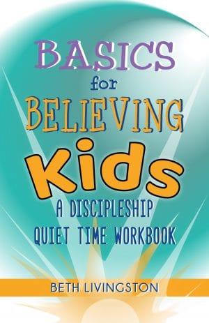 Cover for Basics for Believing Kids