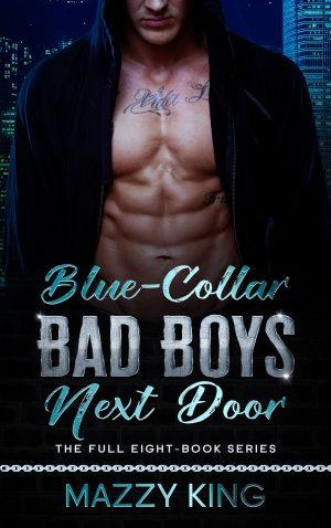 Cover for Blue-Collar Bad Boys Next Door Box Set