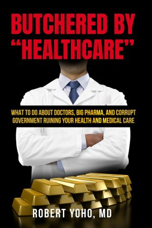 """Cover for Butchered by """"Healthcare"""""""