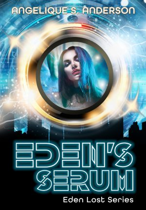 Cover for Eden's Serum