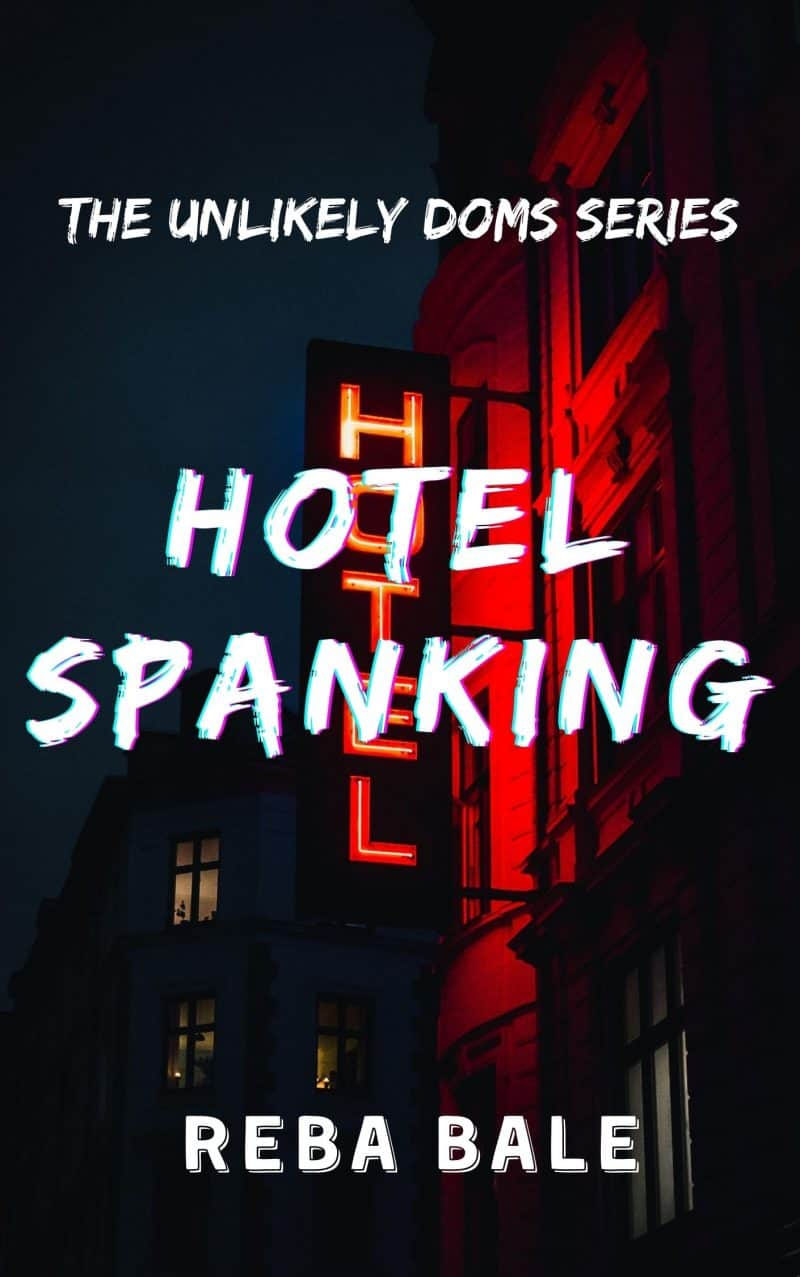 Cover for Hotel Spanking: Punished by My Co-Worker