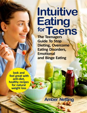 Cover for Intuitive Eating for Teens
