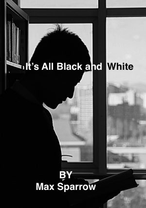 Cover for It's All Black and White