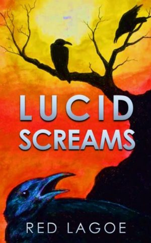 Cover for Lucid Screams
