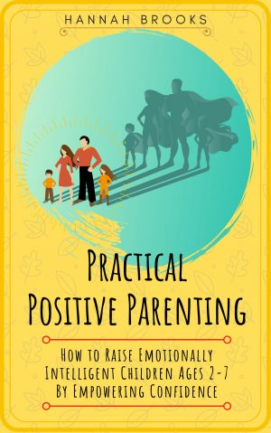 Cover for Practical Positive Parenting