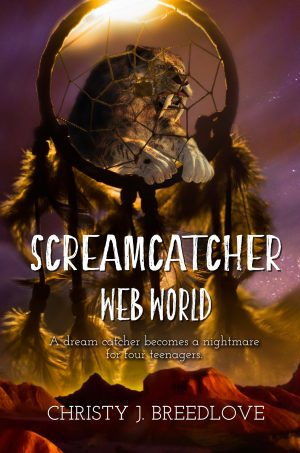 Cover for Screamcatcher: Web World