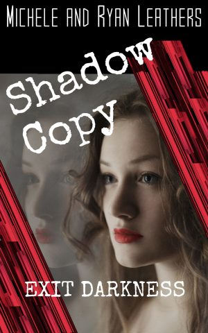 Cover for Shadow Copy: Exit Darkness