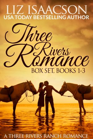 Cover for Three Rivers Ranch Romance Box Set, Books 1 - 3