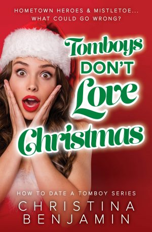 Cover for Tomboys Don't Love Christmas