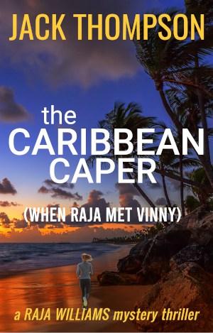 Cover for The Caribbean Caper (When Raja Met Vinny)