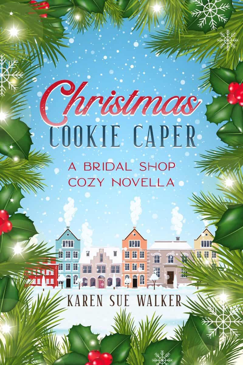 Cover for Christmas Cookie Caper: A Bridal Shop Cozy Story with Recipes