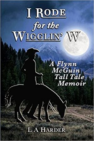 Cover for I Rode for the Wigglin' W