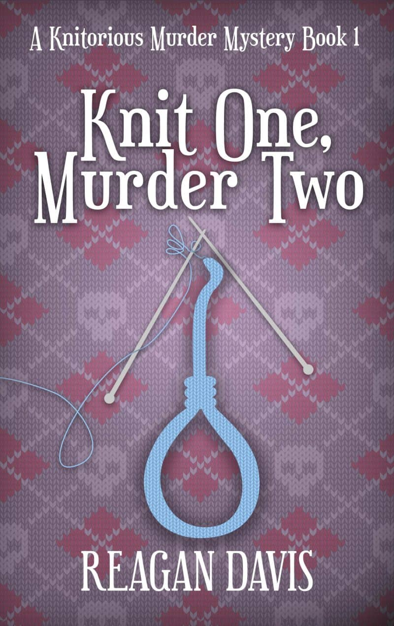Cover for Knit One Murder Two: A Knitrorious murder mystery book 1