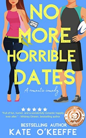 Cover for No More Horrible Dates