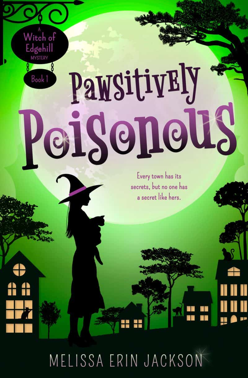 Cover for Pawsitively Poisonous: Every town has its secrets, but no one has a secret like hers.