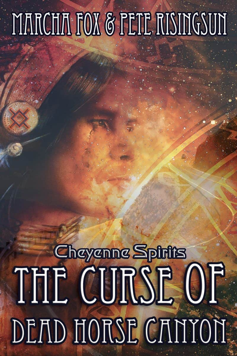 Cover for The Curse of Dead Horse Canyon: Cheyenne Spirits