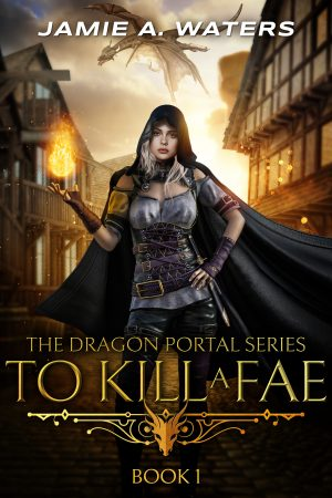 Cover for To Kill a Fae