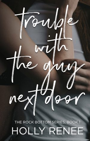 Cover for Trouble with the Guy Next Door