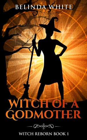 Cover for Witch of a Godmother