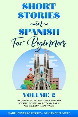 Cover for Short Stories in Spanish for Beginners - Volume 2