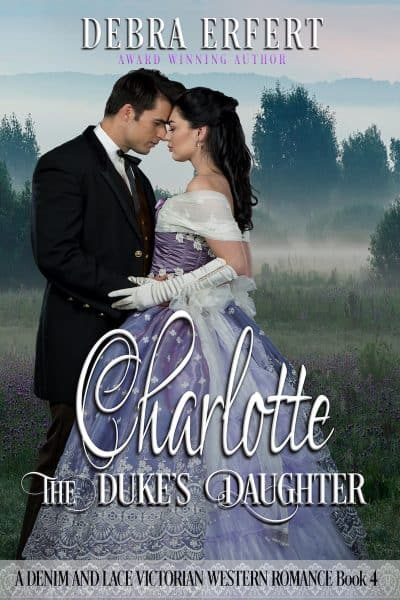 Cover for Charlotte; the Duke's Daughter