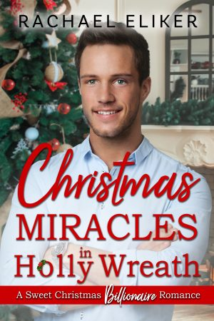 Cover for Christmas Miracles in Holly Wreath
