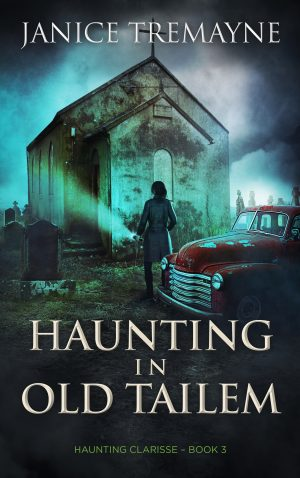 Cover for Haunting in Old Tailem