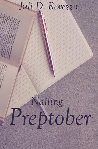 Cover for Nailing Preptober