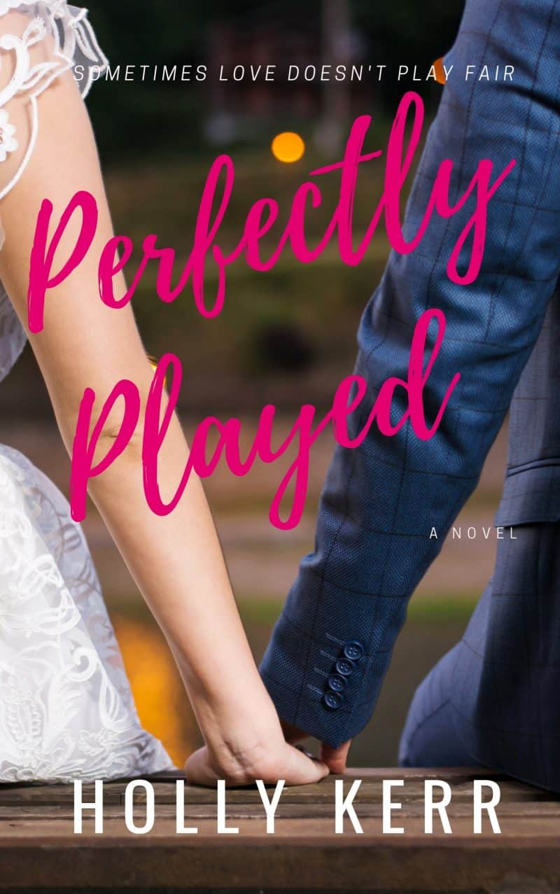 Cover for Perfectly Played: A Sweet Romantic Comedy