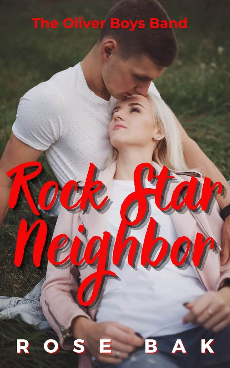 Cover for Rock Star Neigbhor: An Enemies-to-Lovers Second Chance Romance