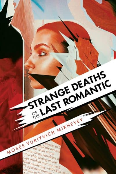 Cover for Strange Deaths of the Last Romantic