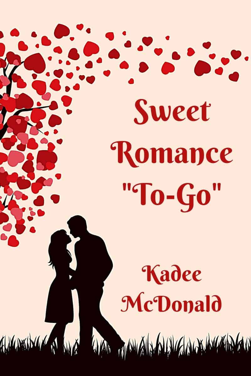 """Cover for Sweet Romance """"To Go"""": Contemporary Short Stories for Today's Busy Reader"""