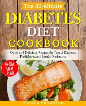 Cover for The 30-Minute Diabetes Diet Plan Cookbook