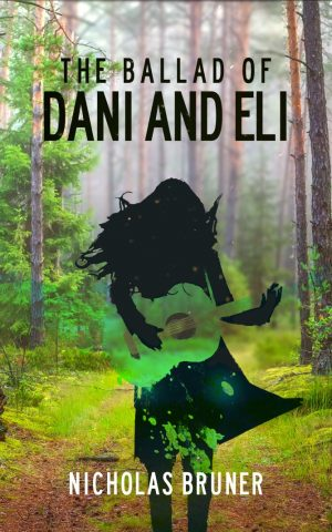 Cover for The Ballad of Dani and Eli
