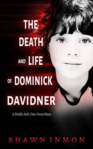 Cover for The Death and Life of Dominick Davidner