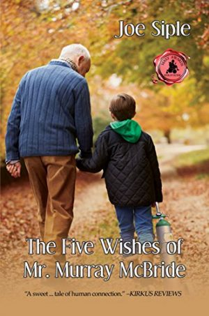 Cover for The Five Wishes of Mr. Murray McBride