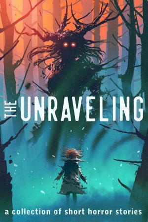 Cover for The Unraveling