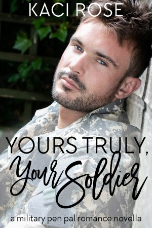 Cover for Yours Truly, Your Soldier
