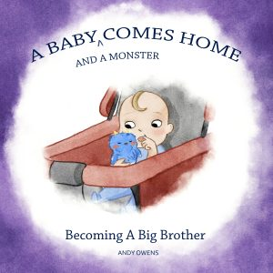 Cover for A Baby and a Monster Come Home