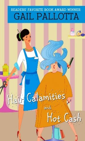 Cover for Hair Calamities and Hot Cash