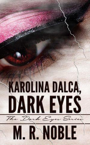 Cover for Karolina Dalca, Dark Eyes